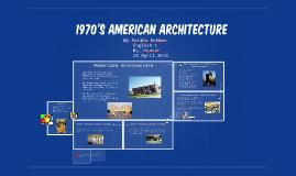 1970's American Architecture