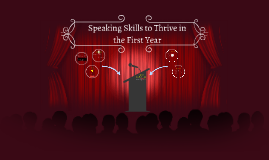 Speaking Skills to Thrive in the First Year