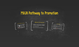 Copy of MHJH Pathway to Promotion