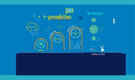 Copy of Prevolution: Developing Gen-Y