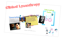Copy of Clinical Lycanthropy