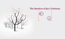 The Burdens of Joe Christmas