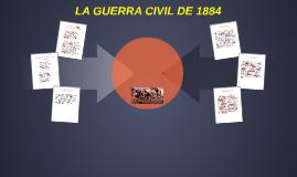 LA GUERRA CIVIL DE 1884