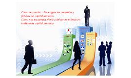 Cómo responder a las exigencias presentes y futuras de los recursos humanos