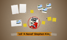 Cell 'A Novel' Stephen King