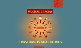 ARCE - TRASTORNOS ADAPTATIVOS