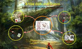 Copia di A tale dark and Grimm