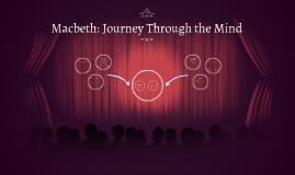 Macbeth: Journey Through the Mind