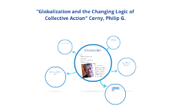 "Copy of ""Globalization and the Changing Logic of Collective Action"""