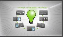 Limelight: Social Media for Realtors®