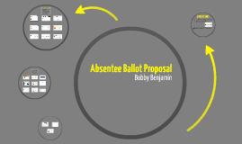 Absentee Ballot Proposal