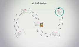 4th Grade Seminar