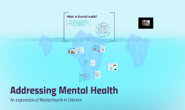 Addressing Mental Health