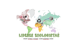 LIDERES ECOLOGISTAS