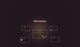 Miomatosis