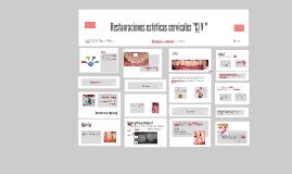 """Restauraciones esteticas cervicales """"Cl V """""""