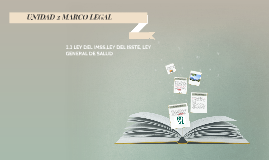 Copy of 2.2 LEY DEL IMSS, LEY DEL ISSTE, LEY GENERAL DE SALID