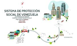SISTEMA DE PROTECCIÓN SOCIAL EN VENEZUELA