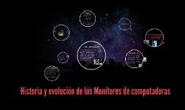 Copy of Historia y evolución de los Monitores de PC