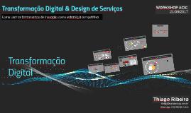 Transformação Digital & Design de Serviços