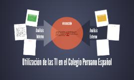 Utilización de las TI en el Colegio Peruano Español