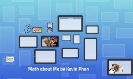 Math About Me (Kevin Phan)