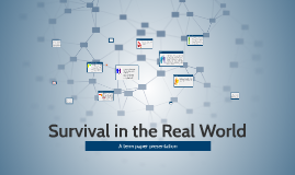 Survival in the Real World