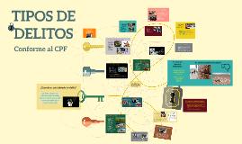 TIPOS DE DELITOS de acuerdo al Código Penal