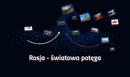 Rosja - światowa potęga