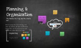 Planning & Organization