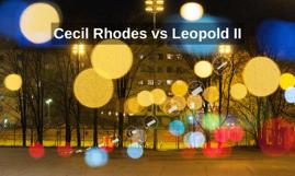 Cecil Rhodes vs Leopold II