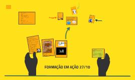 Copy of FORMAÇÃO EM AÇÃO 27/10
