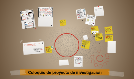 Coloquio de proyecto de investigación