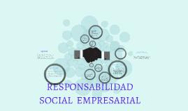 Copy of RESPONSABILIDAD SOCIAL  EMPRESARIAL