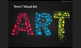 Term 1 Visual Art