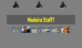 Copy of Madeira