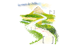 La route de Chilfa