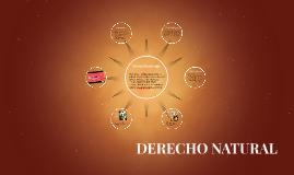 Copy of DERECHO NATURAL. Relación con la Legislación Romana