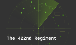 The 422nd Regiment