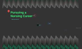 Pursuing a Nursing Career
