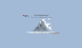Copy of First Step Session: 2018-19 Cohort