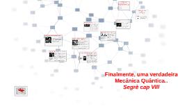 Copy of FINALMENTE, UMA VERDADEIRA MECÂNICA QUÂNTICA...