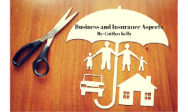 Business and Insurance Aspects