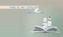 THIS   IS   MY    LITTLE PET