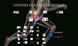 LESIONES DE RODILLA Y PRUEBAS