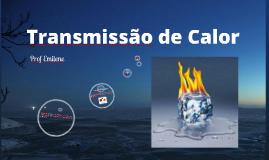 Copy of Transmissão de calor