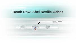 Death Row: Abel Revilla Ochoa