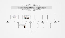 Innovaciones Plan de Mejora 2017