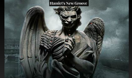 Hamlet's New Groove