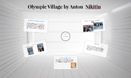 Copy of Olympic Village by Anton  Nikitin